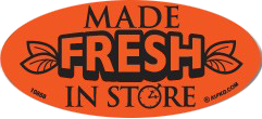 Made Fresh In Store